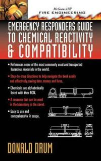 Emergency Responders Guide to Chemical Reactivity and Compatibility