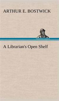 A Librarian's Open Shelf