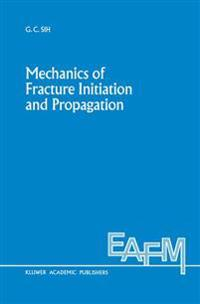 Mechanics of Fracture Initiation and Propagation