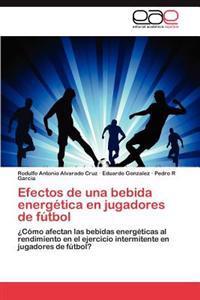Efectos de Una Bebida Energetica En Jugadores de Futbol