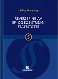 Reversering  av EF- og EØS-stridig statsstøtte