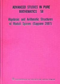 Algebraic and Arithmetic Structures of Moduli Spaces