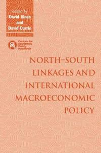 North-South Linkages and International Macroeconomic Policy