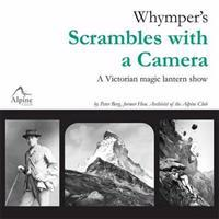 Whympers scrambles with a camera - a victorian magic lantern show