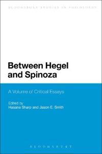 Between Hegel and Spinoza
