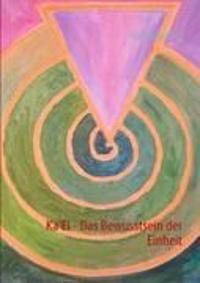 Ka'El - Das Bewusstsein der Einheit