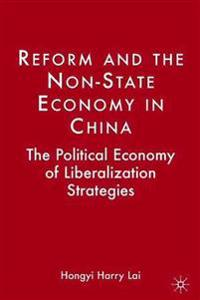 Reform And the Non-state Economy in China