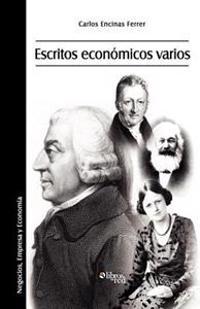 Escritos Economicos Varios