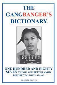 The Gangbanger's Dictionary