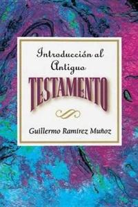 Introduccion al Antiguo Testamento / Introduction to the Old Testament