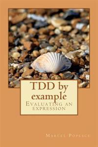Tdd by Example: Evaluating an Expression