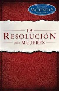 La Resolucion para Mujeres / The Resolution for Women