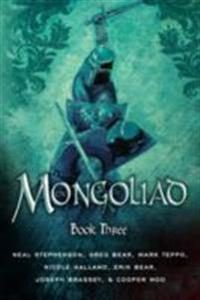 Mongoliad: book three