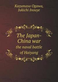 The Japan-China War the Naval Battle of Haiyang