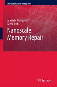 Nanoscale Memory Repair