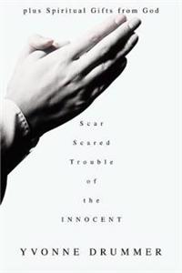 Scared Trouble of the Innocent