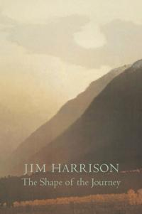 The Shape of the Journey: New & Collected Poems