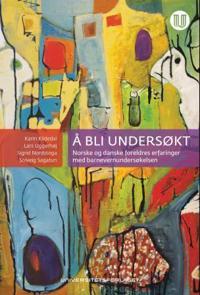 Å bli undersøkt - Karin Kildedal, Sigrid Nordstoga, Solveig Sagatun, Lars Uggerhøj   Inprintwriters.org