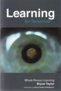 Learning for tomorrow - whole person learning