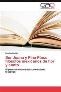 Sor Juana y Pino Paez