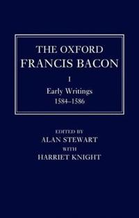 The The Oxford Francis Bacon I