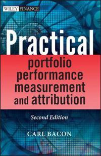 Practical Portfolio Performance Measurement and Attribution