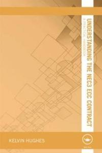 Understanding the NEC3 ECC Contract: A Practical Handbook
