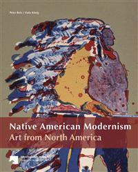 Native American Modernism: Art from North America