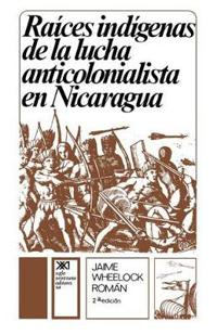 Raices indigenas de la lucha anticolonialista / Indigenous Roots of the Anti-Colonial Struggle