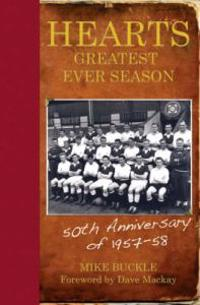 Hearts' Greatest Ever Season 1957-58
