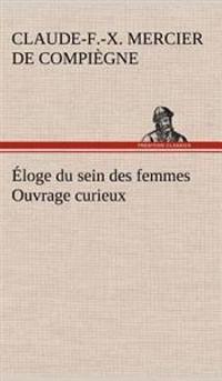 Eloge Du Sein Des Femmes Ouvrage Curieux