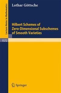 Hilbert Schemes of Zero-Dimensional Subschemes of Smooth Varieties