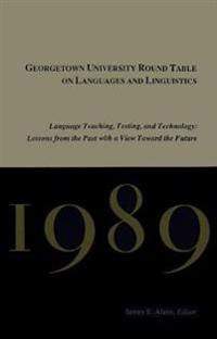 Georgetown University Round Table on Language and Linguistics 1989