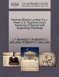 Norman-Breaux Lumber Co V. Reed U.S. Supreme Court Transcript of Record with Supporting Pleadings