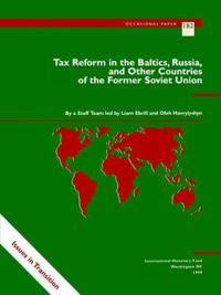 Tax Reform in the Baltics, Russia and Other Countries of the Former Soviet Union