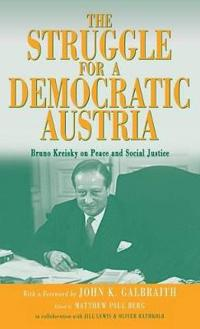 The Struggle for a Democratic Austria