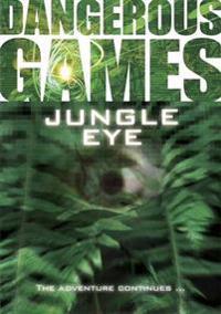 Jungle Eye!