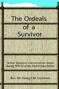The Ordeals of a Survivor