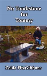 No Tombstone for Tommy