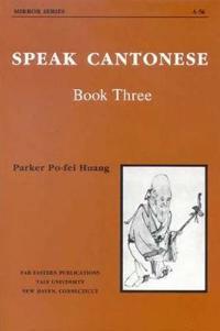Speak Cantonese, Book Three