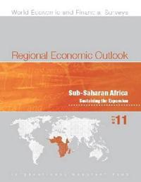 Regional Economic Outlook, October 2011: Sub-Saharan Africa