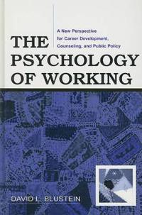 The Psychology of Working