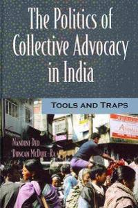 The Politics of Collective Advocacy in India