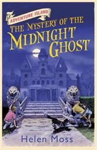 Adventure island: the mystery of the midnight ghost - book 2