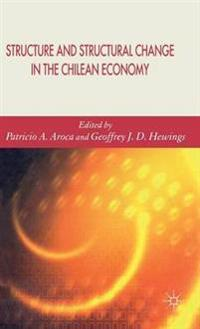 Structure And Structural Change in the Chilean Economy