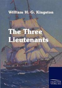The Three Lieutenants