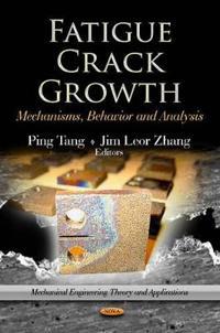 Fatigue Crack Growth