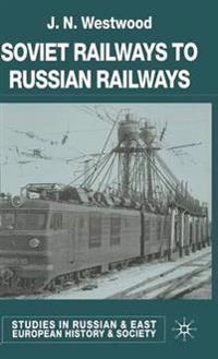 Soviet Railways to Russian Railways
