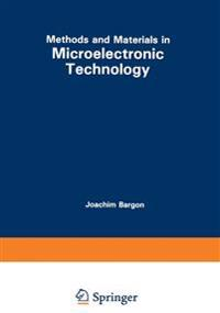 Methods and Materials in Microelectronic Technology