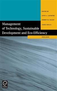 Management of Technology, Sustainable Development and Eco-Efficiency